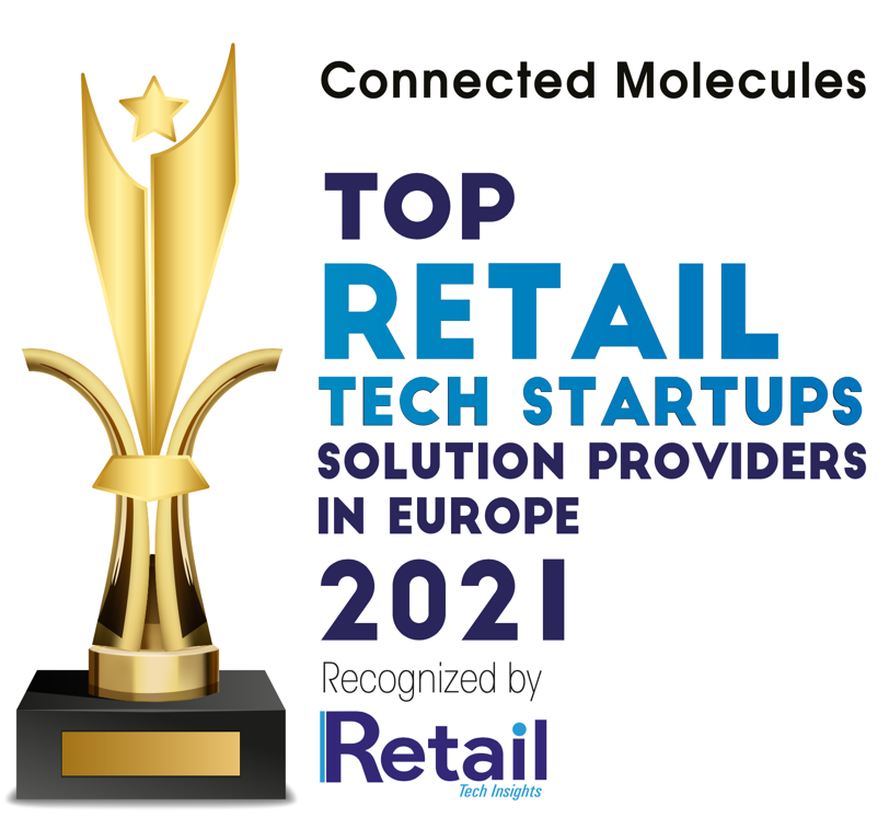 Retail Tech Insights selected Connected Molecules as Top Retail Tech Startup Solution Provider in Europe!